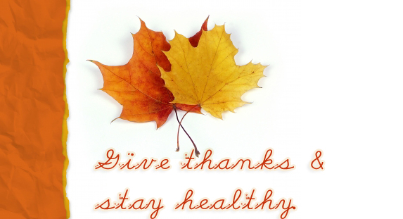 Give thanks and stay healthy.
