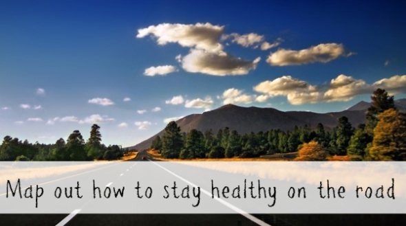 Stay healthy on the road